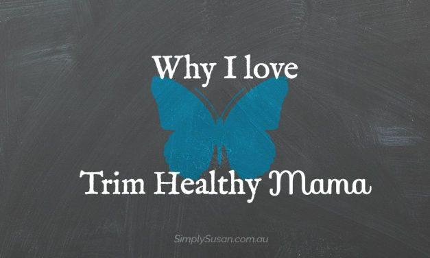 Why I LOVE Trim Healthy Mama